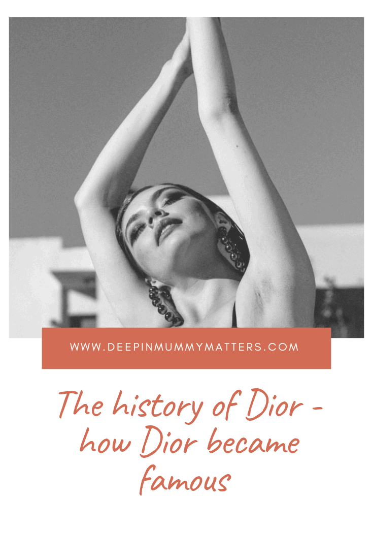 The History Of Dior| How Dior Became So Famous 1